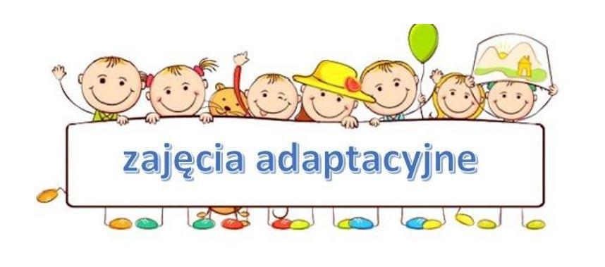 Zajęcia adaptacyjne